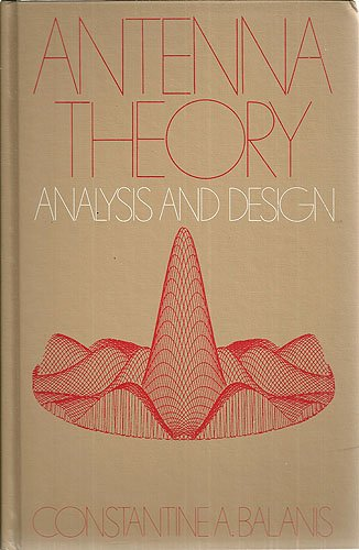 Antenna theory: Analysis and design (The Harper & Row series in electrical engineering)
