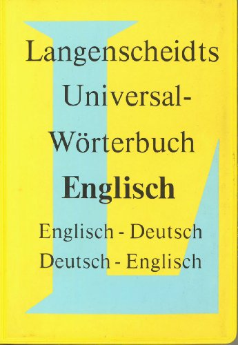 Langenscheidts Universal-Worterbuch Englisch (English-German and German-English Dictionary) (English and German Edition)