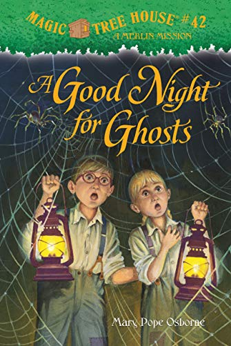 A Good Night for Ghosts (Magic Tree House (R) Merlin Mission)