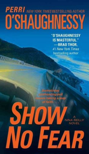 SHOW NO FEAR By O'Shaughnessy, Perri (Author) Mass Market Paperbound on 20-Oct-2009
