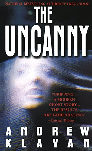 The Uncanny: A Novel