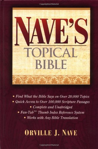 Nave's Topical Bible Super Value Edition