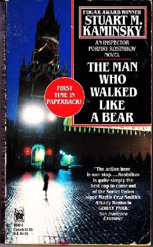 The Man Who Walked Like a Bear: An Inspector Porfiry Rostnikov Novel