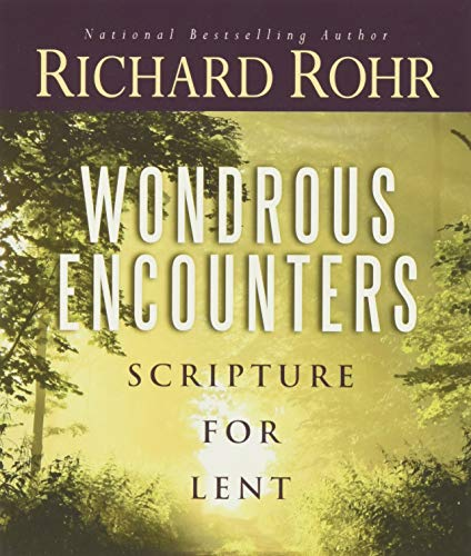 Wondrous Encounters: Scripture for Lent