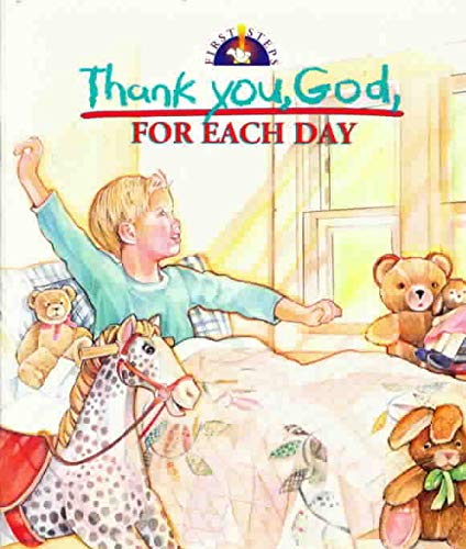 Thank You God for Each Day Board Book (Thank You God Lift-A-Flap)