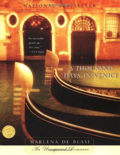 A Thousand Days in Venice (Ballantine Reader's Circle)