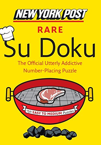 New York Post Rare Su Doku: 150 Easy to Medium Puzzles (New York Post Su Doku (Harper))