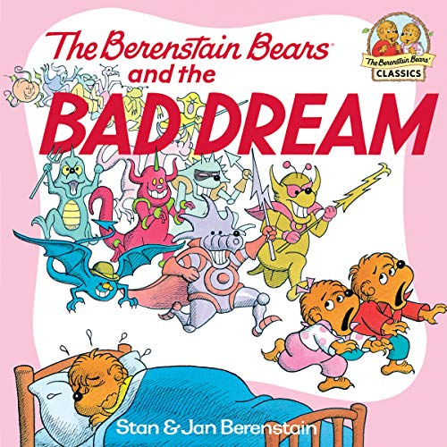 The Berenstain Bears and the Bad Dream (First Time Books(R)) - The Bearded Veteran
