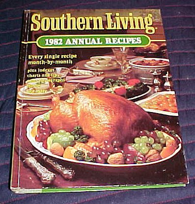 Southern Living 1982 Annual Recipes by editors (1982) Hardcover