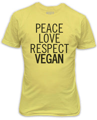Peace, Love, Respect, Vegan.