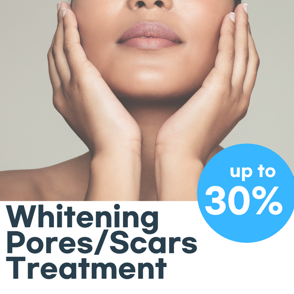 [January Promotion] Whitening, Pores, Scars Treatment