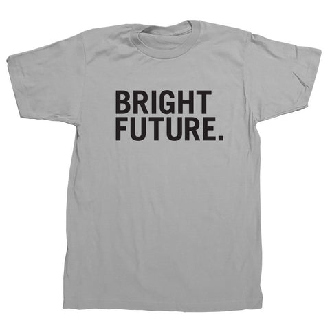 BRIGHT FUTURE(Grey)