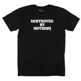 Destroyed By Nothing(Black)