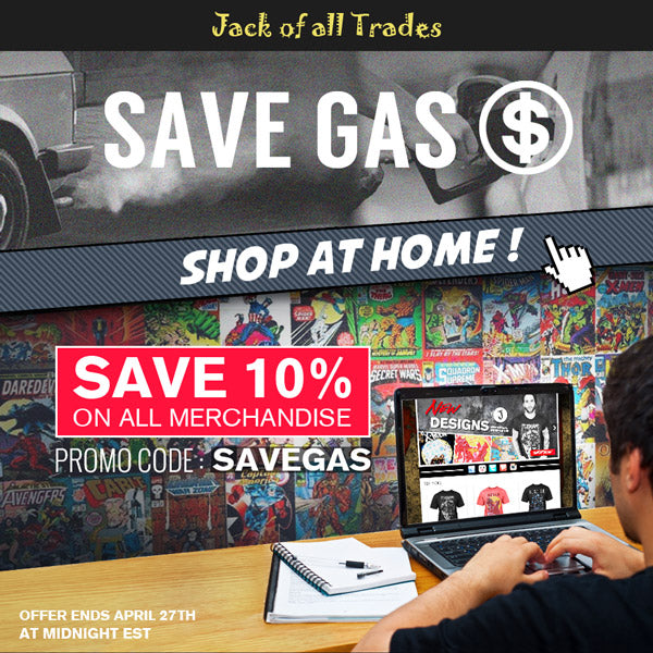 Save Gas, Shop at Home - 10% off all merchandise