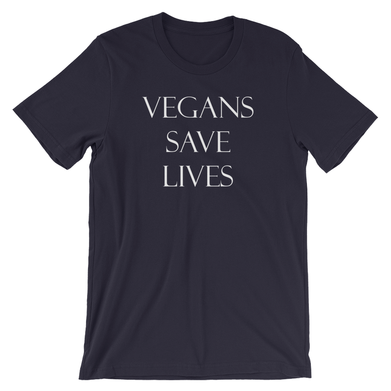 Vegans Save Lives - White Print - Unisex Vegan T-Shirt
