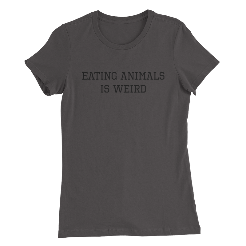 Eating Animals Is Weird - Black Print - Women's Slim Fit Vegan T-Shirt