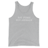 Eat Pussy Not Animals - White Print - Unisex Vegan Tank Top