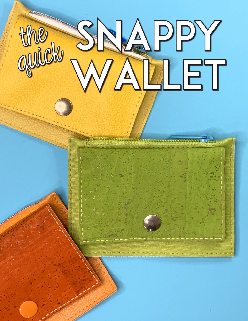 The Quick Snappy Wallet Pattern
