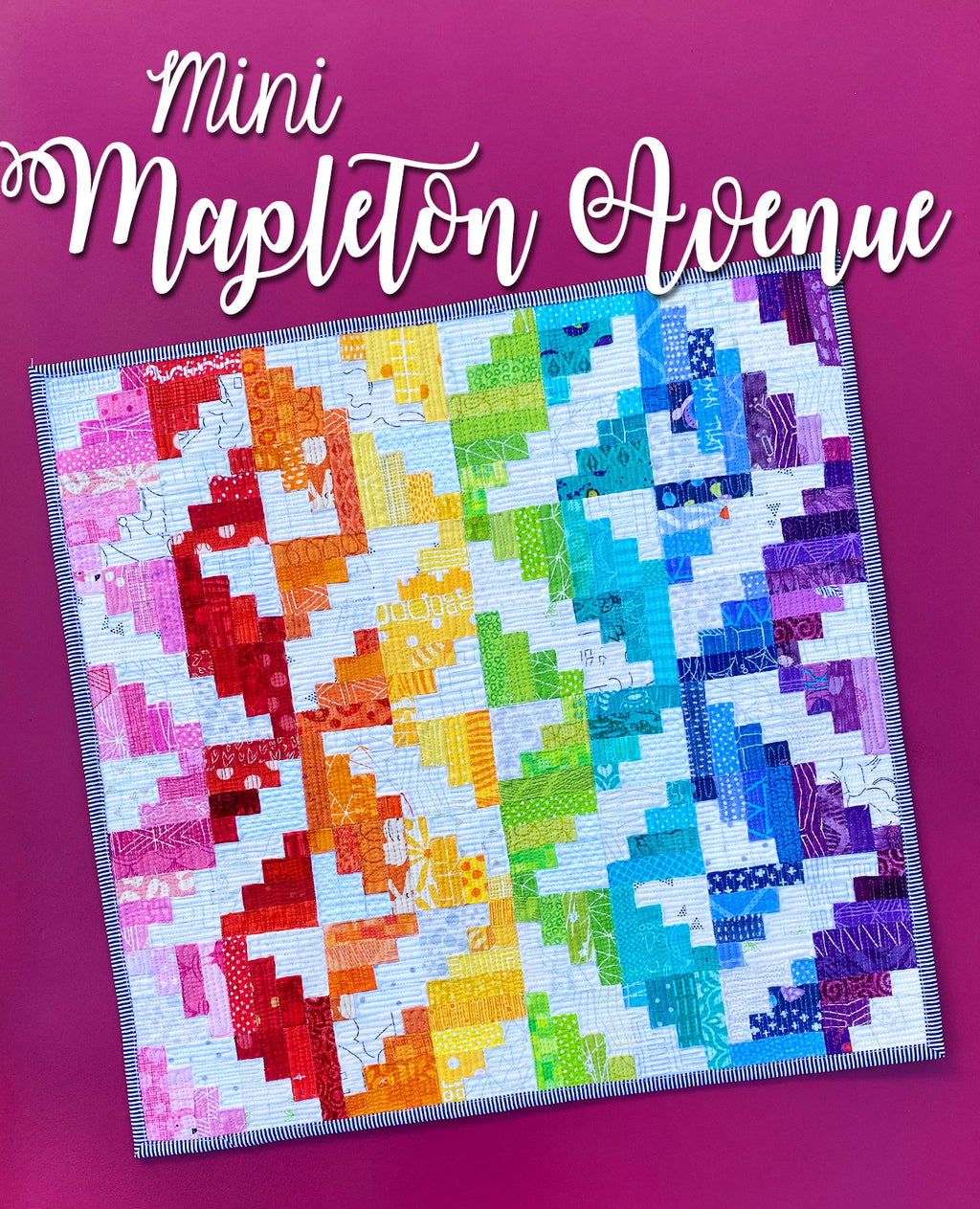 Mini Mapleton Avenue Quilt Pattern