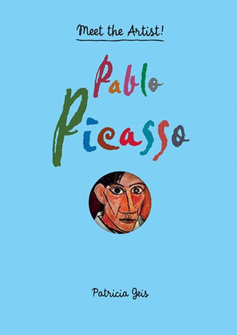 Meet The Artist!  Pablo Picasso