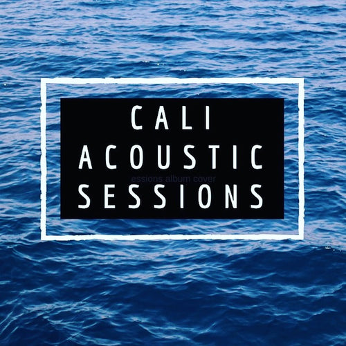 Cali Acoustic Sessions E.P. Digital Download