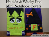 Frankie & Witchy Poo Mini Notebook Covers - PDF Downloadable Pattern