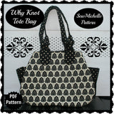 Why Knot Tote Bag - PDF Downloadable Pattern