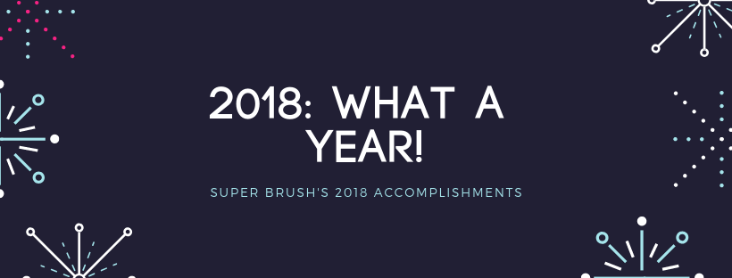 Super Brush's Year in Review