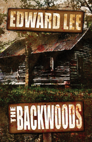 The Backwoods by Edward Lee