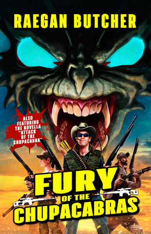 Fury of the Chupacabras by Raegan Butcher (Trade Paperback)