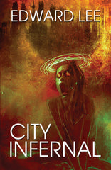 City Infernal by Edward Lee (Trade Paperback)