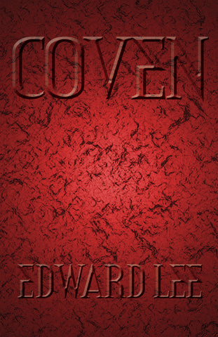 Coven by Edward Lee (Hardcover)