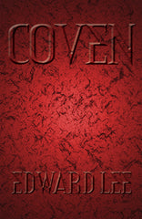 Coven by Edward Lee (Deluxe Hardcover)