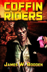 Coffin Riders by James W. Bodden (Hardcover)