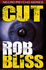 Cut by Rob Bliss (Trade Paperback)