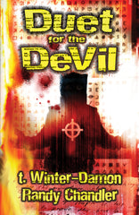 Duet for the Devil by T. Winter-Damn & Randy Chandler (Trade Paperback)