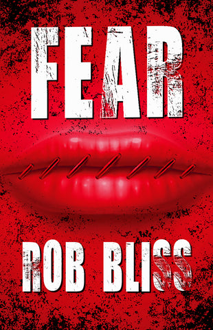 Fear by Rob Bliss (Trade Paperback)