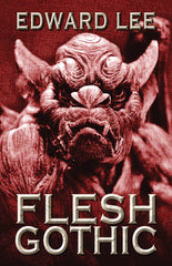 Flesh Gothic by Edward Lee (Trade Paperback)