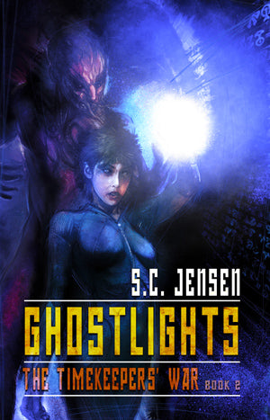 Ghostlights: The Timekeepers' War Book 2 by S.C. Jensen (Trade Paperback)