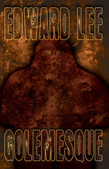 Golememesque by Edward Lee (Hardcover)