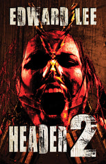 Header 2 by Edward Lee (Trade Paperback)