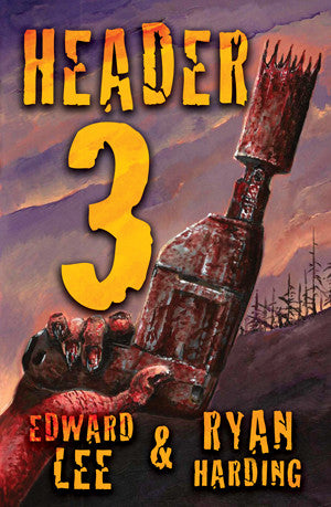 Header 3 by Edward Lee and Ryan Harding (Trade Paperback)