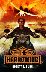 THE HARROWING by Robert E. Dunn (Hardcover)