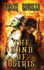 The Hand of Osiris by Frank Cavallo (Trade Paperback)
