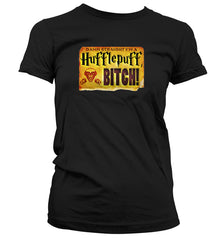 Damn Straight I'm a Hufflepuff Ladies Black T-shirt