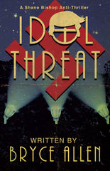 Idol Threat by Bryce Allen (Hardcover)