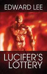 Lucifer's Lottery by Edward Lee (Trade Paperback)