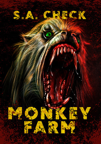 Monkey Farm by S.A. Check (Hardcover)