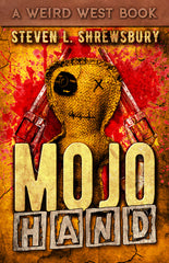 Mojo Hand by Steven L. Shrewsbury (Trade Paperback)