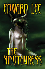 The Minotauress by Edward Lee (Trade PB)